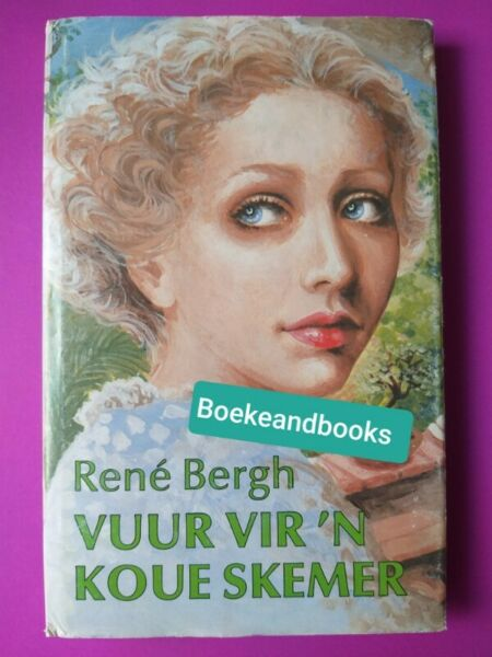 Vuur Vir N Koue Skemer - Rene Bergh.
