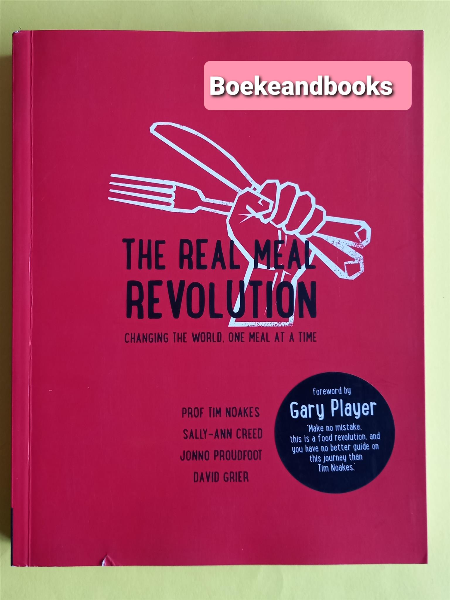 The Real Meal Revolution - Tim Noakes.
