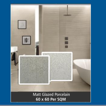 TILE: 60 x 60 (Matt Glazed Porcelain)