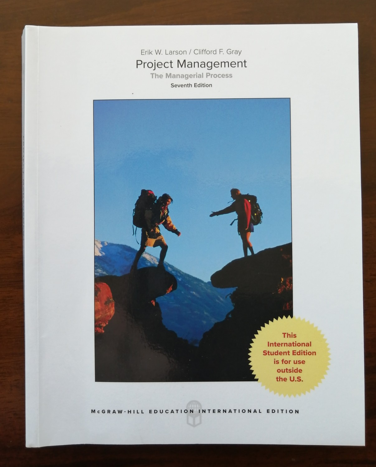 Project Management The Managerial Process 7th edition Larson & Gray