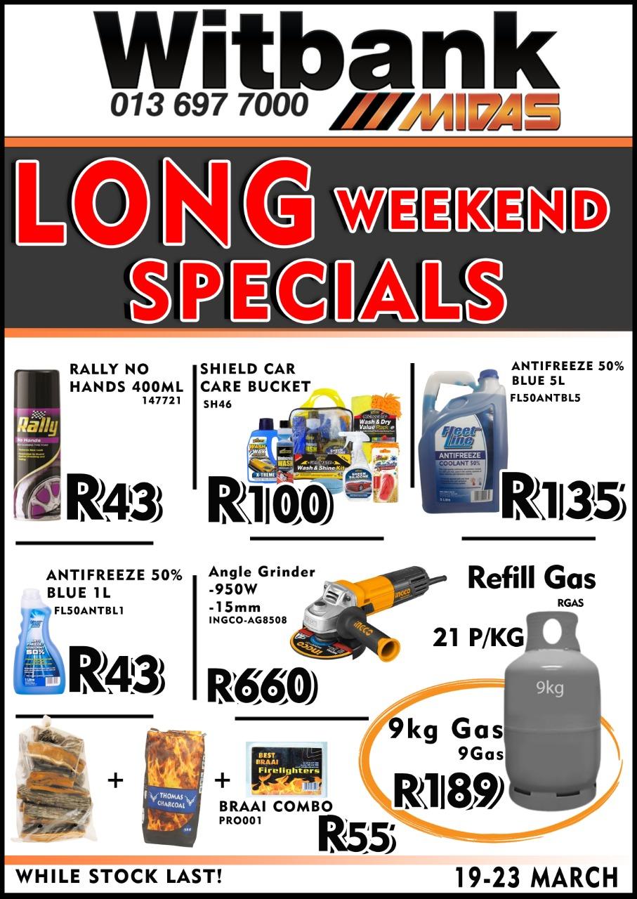 𝐋𝐨𝐧𝐠 𝐖𝐞𝐞𝐤𝐞𝐧𝐝 𝐒𝐩𝐞𝐜𝐢𝐚𝐥𝐬 now on at Midas Witbank!