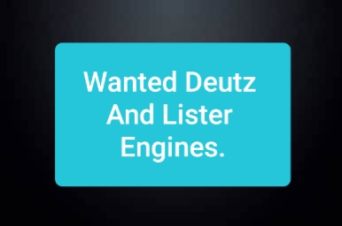 Wanted: Lister And Deutz Engines Any Condition.