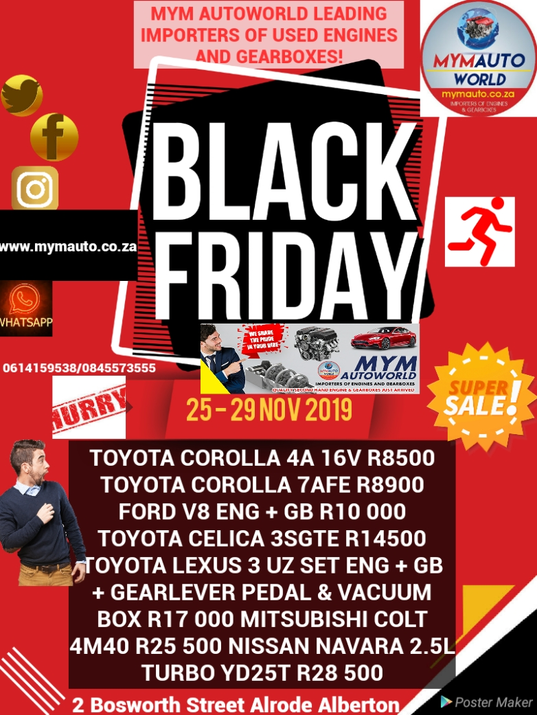 MYM AUTOWORLD IMPORTERS OF USED ENGINES AND GEARBOXES BLACK FIRDAY