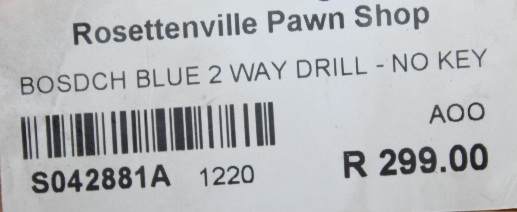 Bosch blue 2 way drill S042881A #Rosettenvillepawnshop