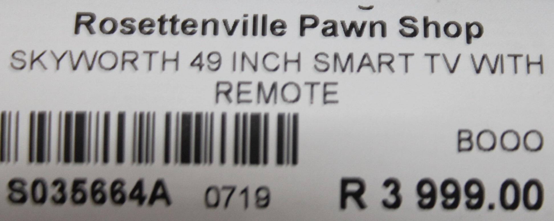 S035664A Skyworth 49 inch smart tv with remote #Rosettenvillepawnshop