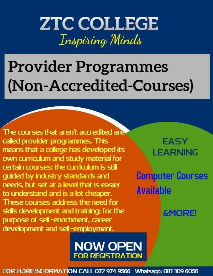 At ZTC College, we offer the following courses: SHORT COMPUTER COURSES 1.EXCEL 2016 2.MS WORD 2016 3.MS POWERPOINT 2016 4.MS ACCESS 2016 5.MS OUTLOOK 2016 6.INTERNET  7.COMPUTER BASICS 8.END USER COMPUTING 9.TYPING SKILLS