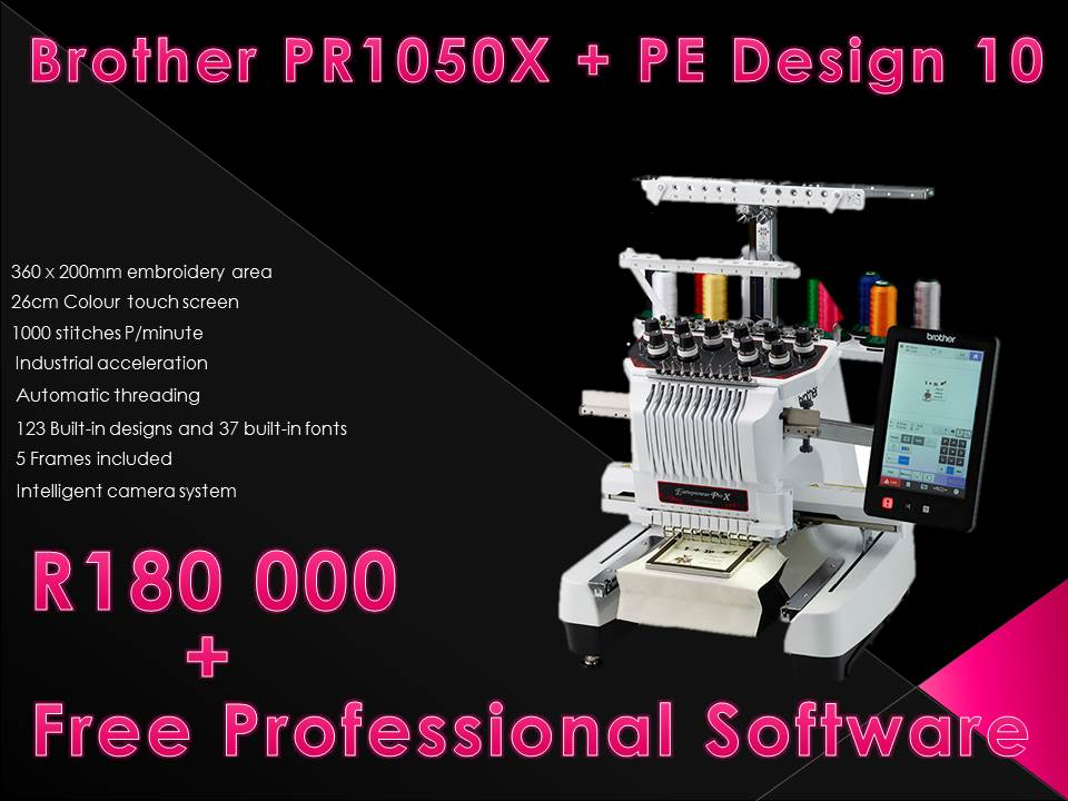 Black Friday Special - Industrial Embroidery: Brother PR1050x + Free software valued @ R10 000