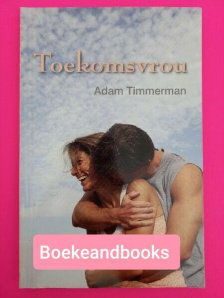 Toekomsvrou - Adam Timmerman.