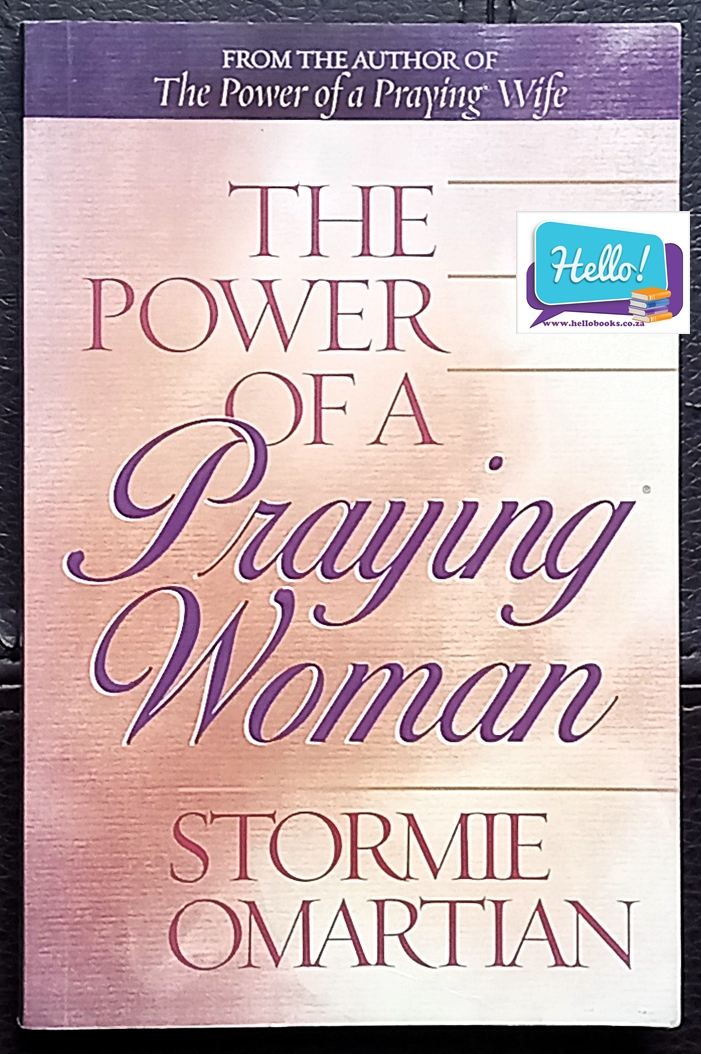 Stormie Omartian The Power of a Praying Woman