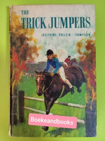 The Trick Jumpers - Josephine Pullein-Thompson.