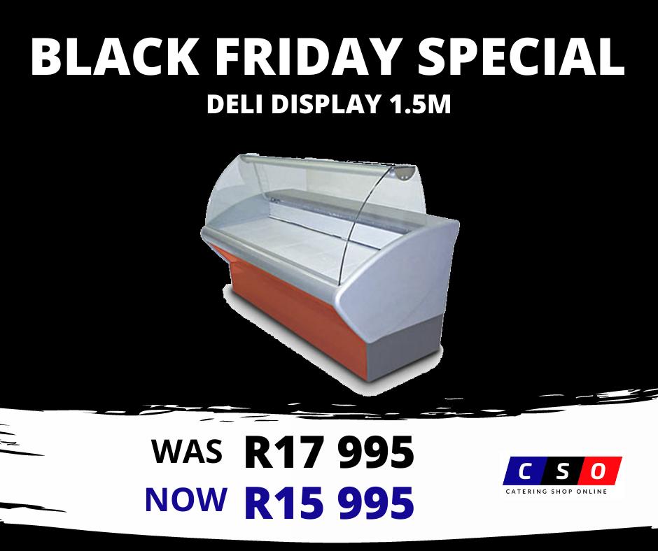 Deli Display Black Friday Special