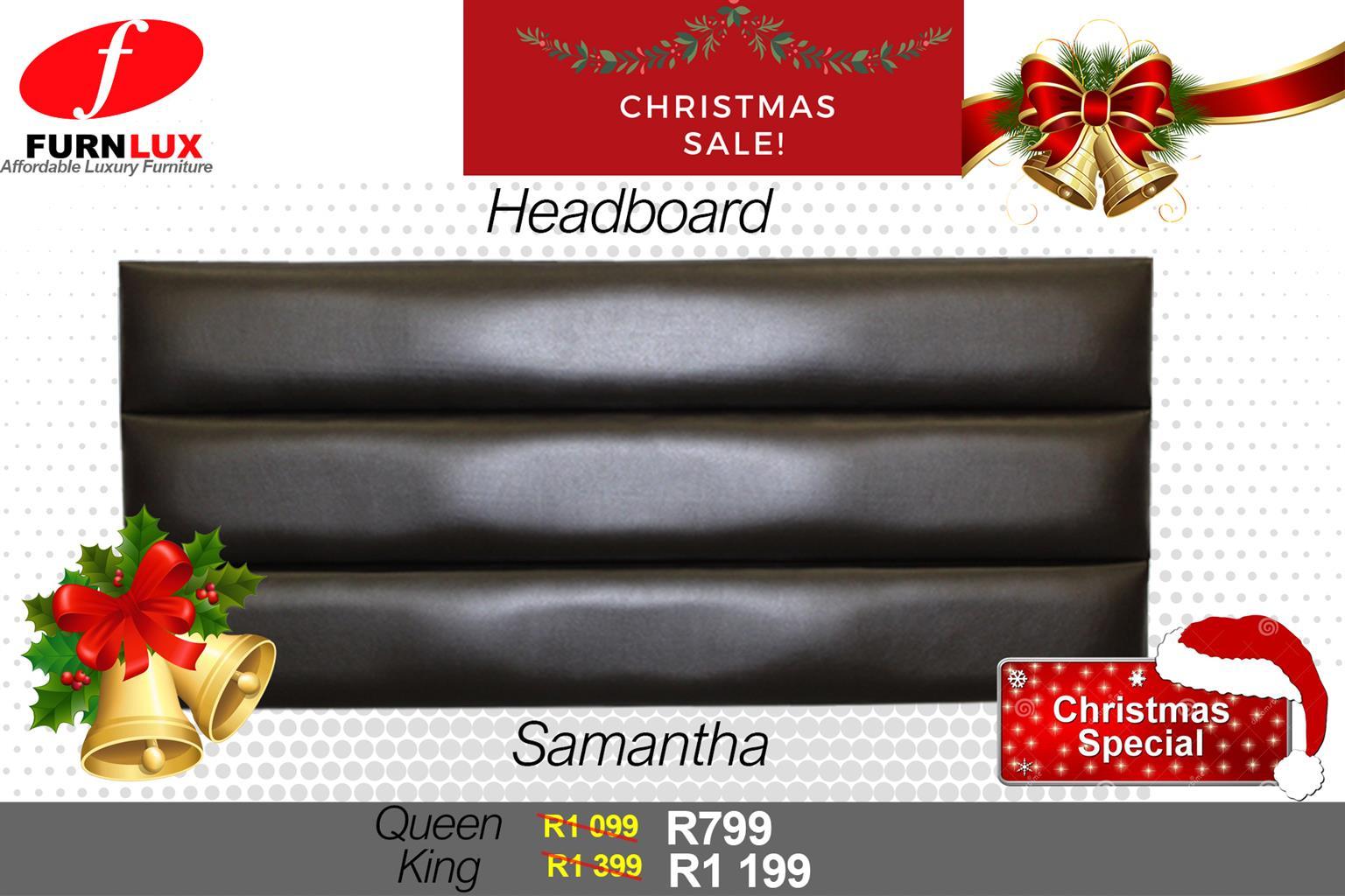 CHRISTMAS SPECIAL BRAND NEW HEADBOARD SAMANTHA