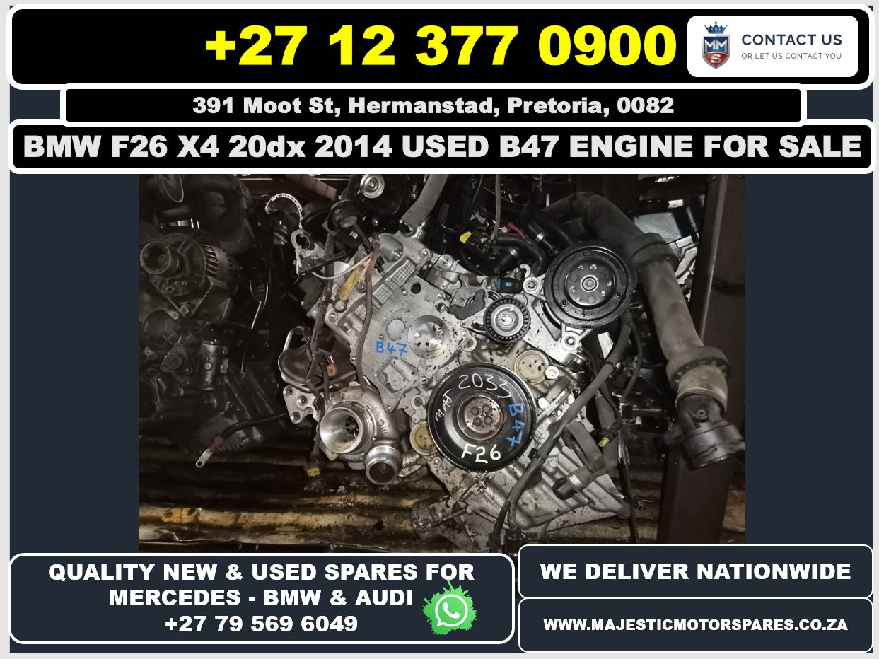 Bmw F26 X4 20dx 2014 used B47 engine for sale