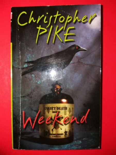 Weekend - Christopher Pike - Point Thriller.