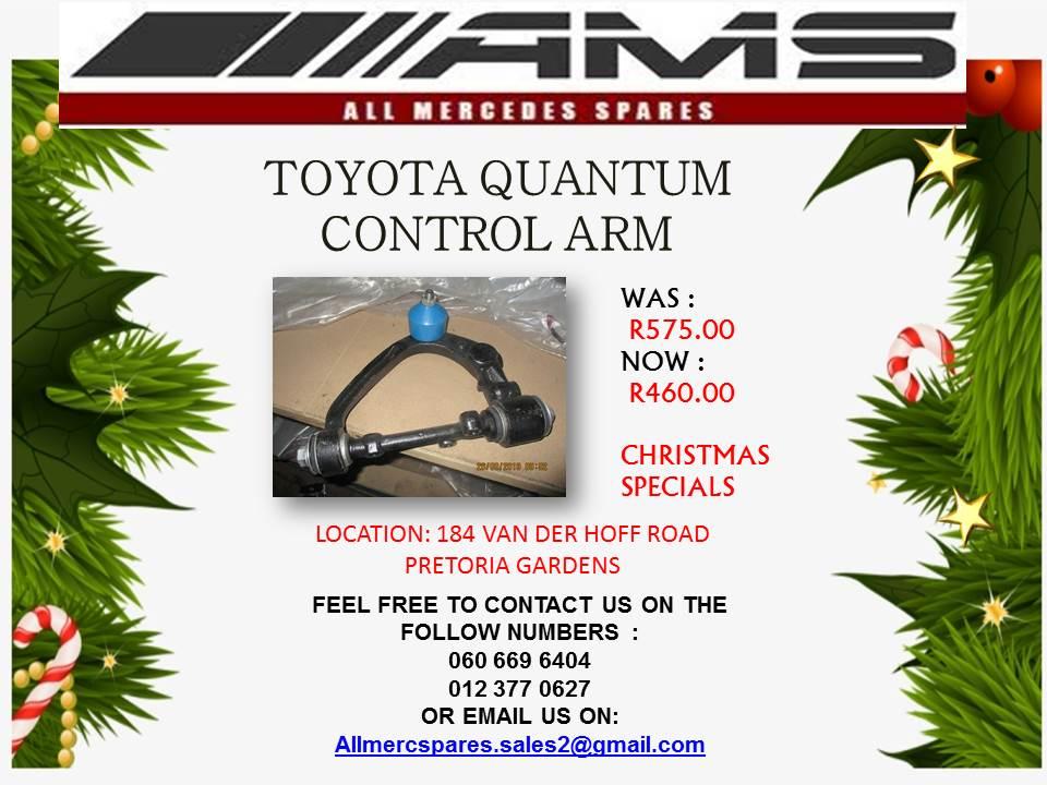 CHRISTMAS SPECIALS !!! TOYOTA QUANTUM CONTROL ARM FOR SALE