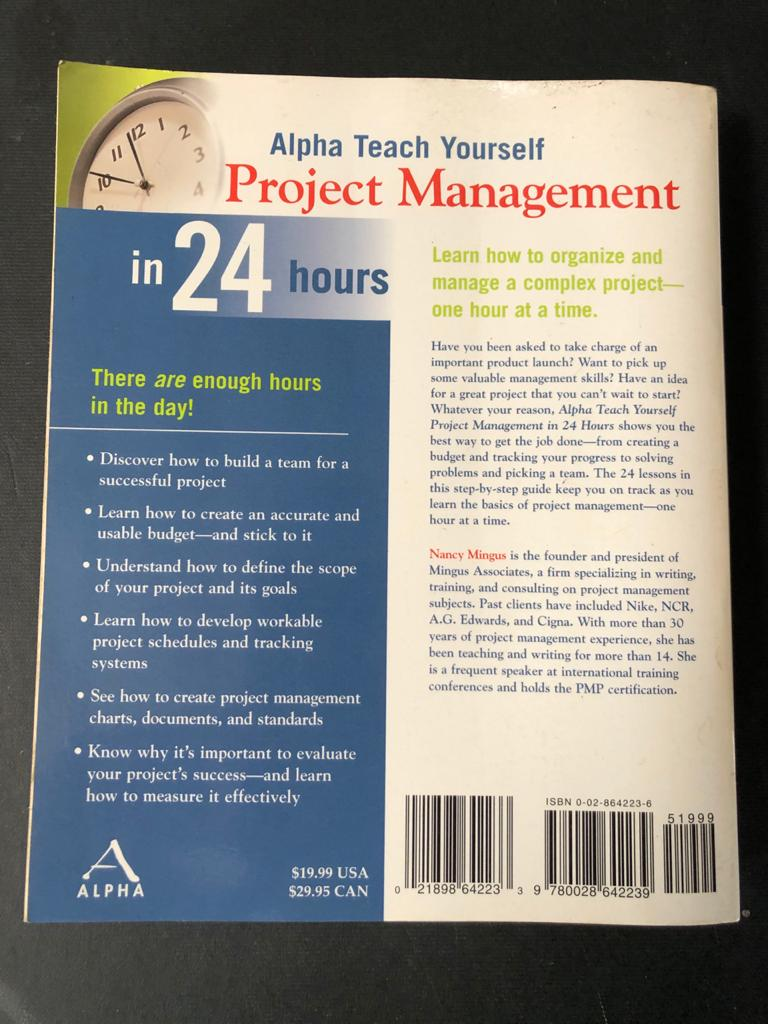 Alpha Teach Yourself Project Management in 24 Hours - by Nancy Mingus