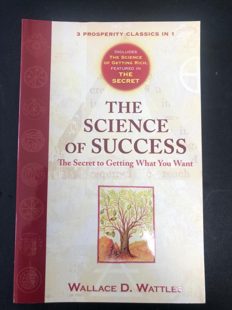 Book_The Science of Success: The Secret to Getting What You Want by WD Wattles