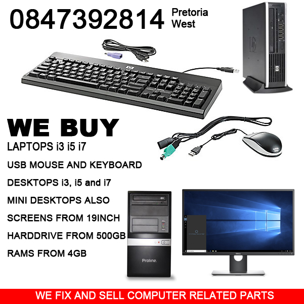 We buy  Laptops USB MOUSE AND KEYBOARD  DESKTOPS