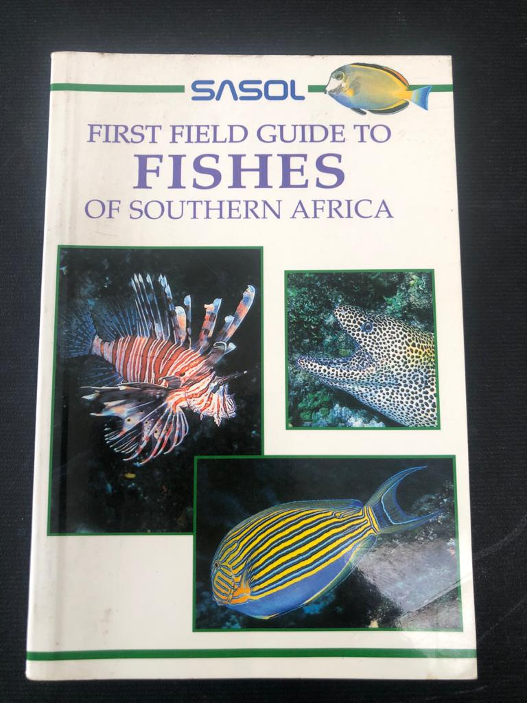 Sasol First field guide to fishes of Southern Africa by Rudy Van der Elst - the Fishermans friend