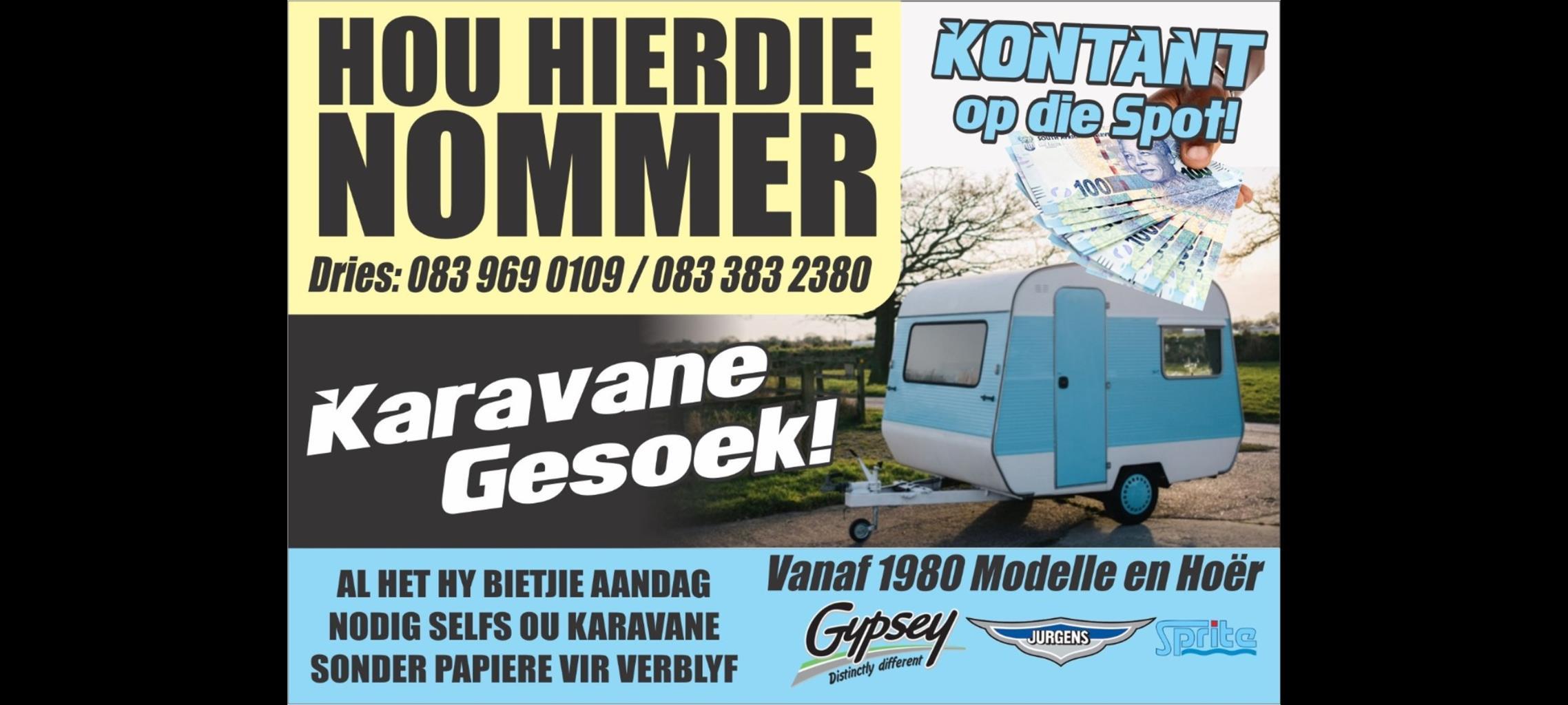 Karavane gesoek vir kontant vanaf 1980/90/2000 modelle