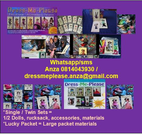 EDUCATIONAL DOLLS! Dress-Me-Please Dolls - Single / Twin Sets and Lucky Packets - Anza 081 404 3930 / dressmeplease.anza@gmail.com