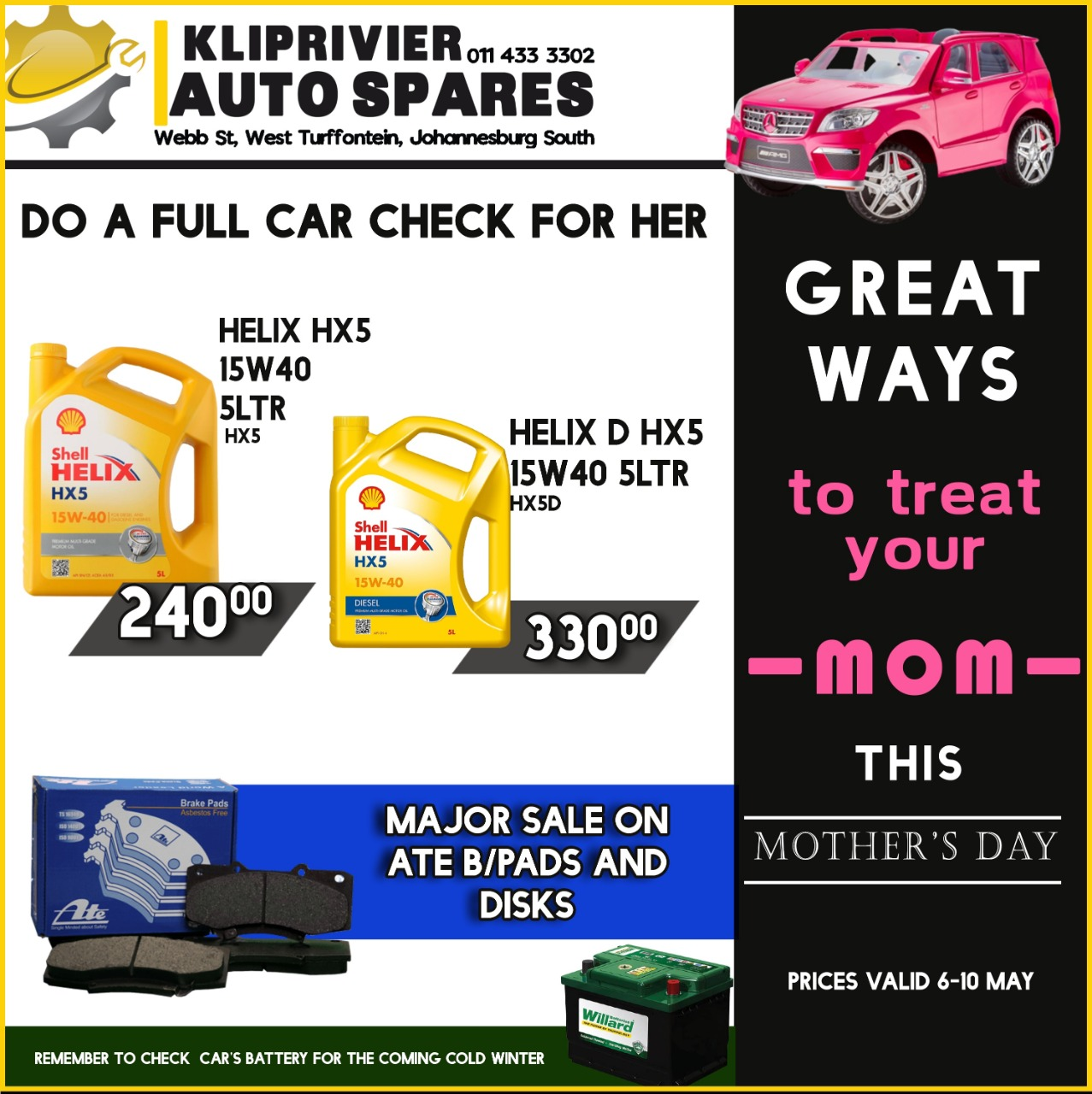 Major Deals on Shell Helix, ATE Brake Pads, Willard Batteries & so much more!