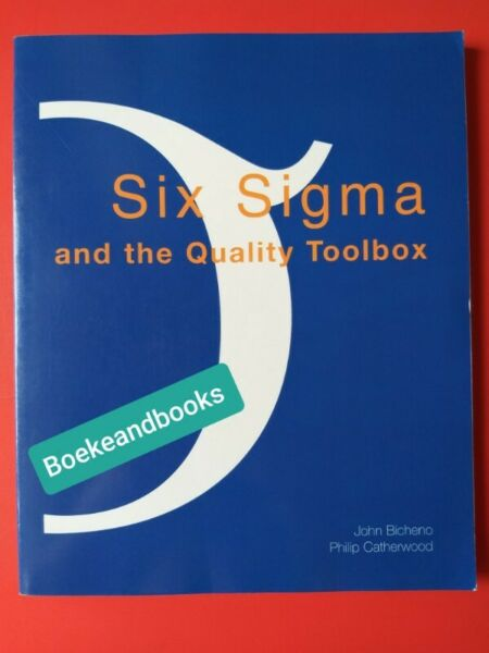 Six Sigma And The Quality Toolbox - John Bicheno - Philip Catherwood.