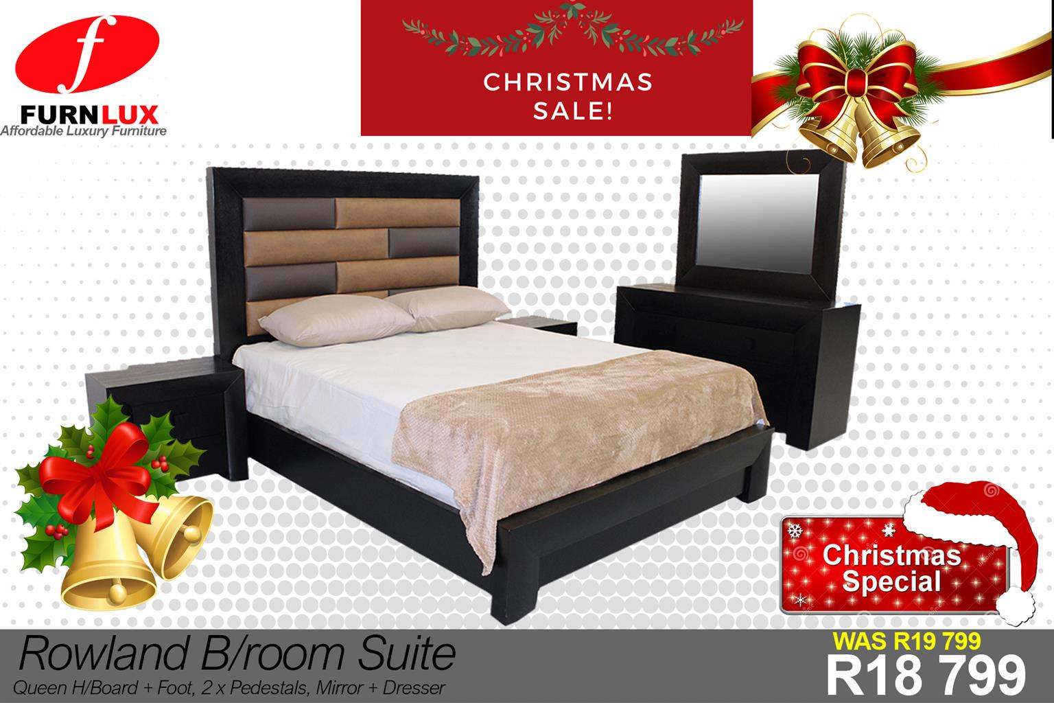 CHRISTMAS SPECIAL BRAND NEW ROWLAND BEDROOM SUITE