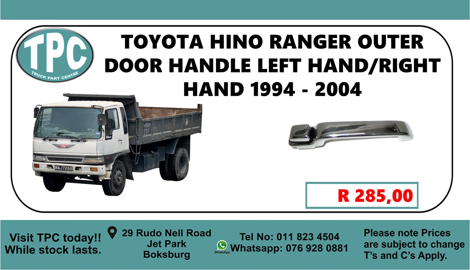 Toyota HINO Ranger Outer Door Handle Left Hand/Right Hand 1994 - 2004
