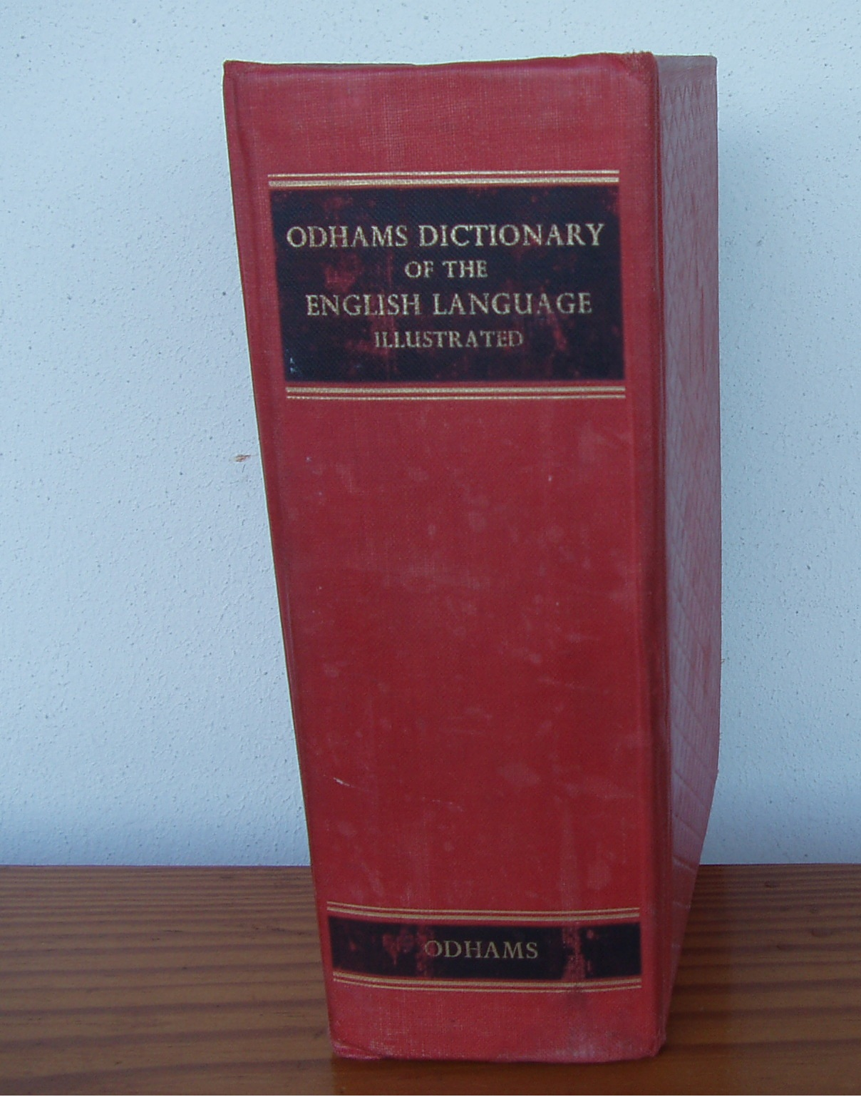 Odhams Dictionary of the English Language. Illustrated. by Smith, A. H. and J. L. O'Loughlin