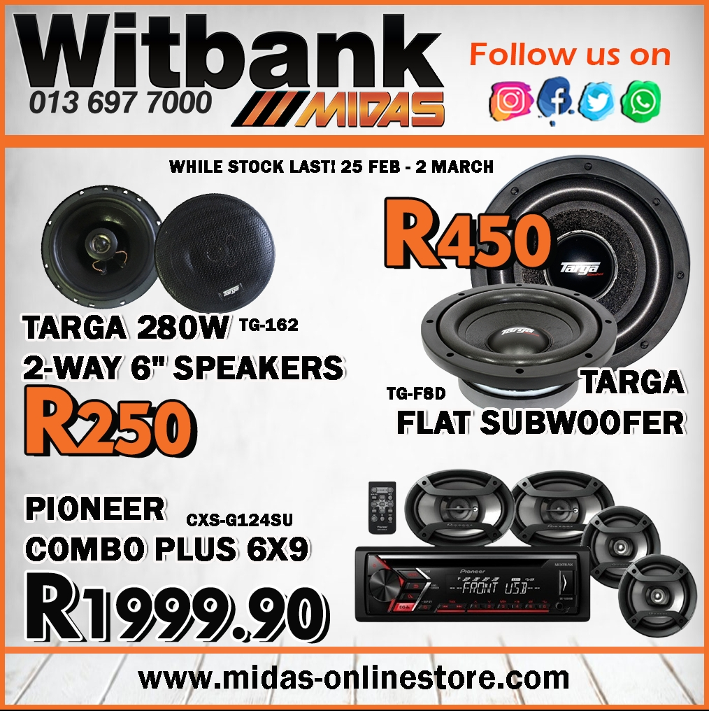Turn up the volume with these amazing specials on Targa & Pioneer at Midas Witbank!
