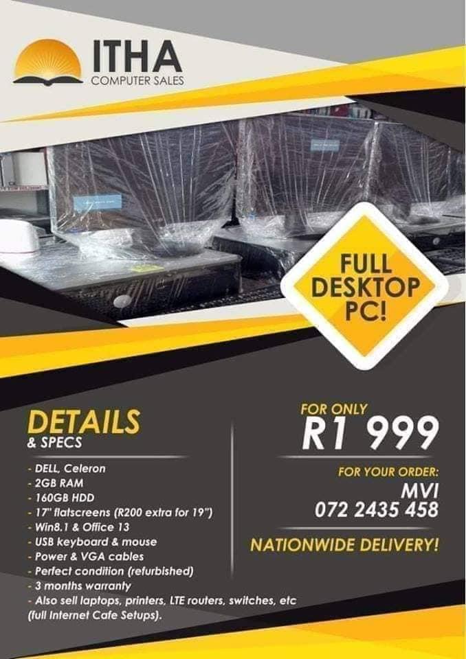 Full desktop PC sets R1999 each, great discounts for bulk