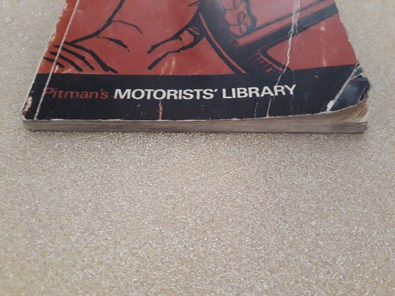 The Book Of The Citroen - John Thorpe - Pitmans Motorists Library - Instructions For Maintenance.