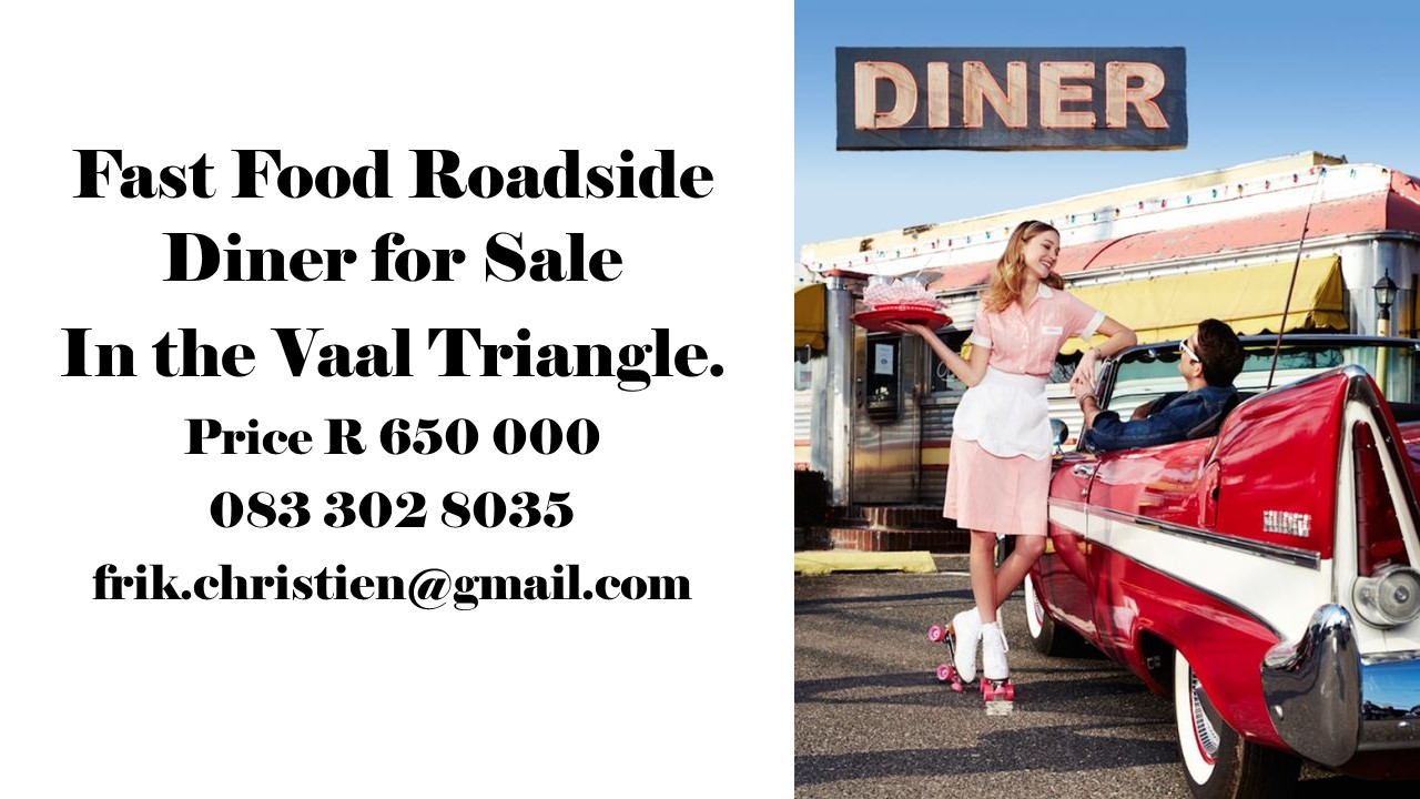 Fast Food Roadside Diner for Sale In the Vaal Triangle.
