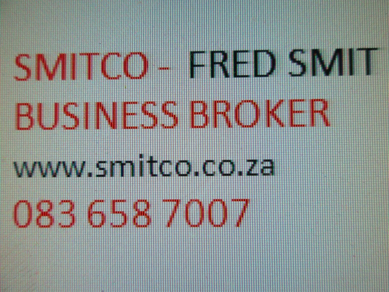 Business Consultant  Let Smitco , FRED SMIT  assist you  with an informed decision to Buy or Sell