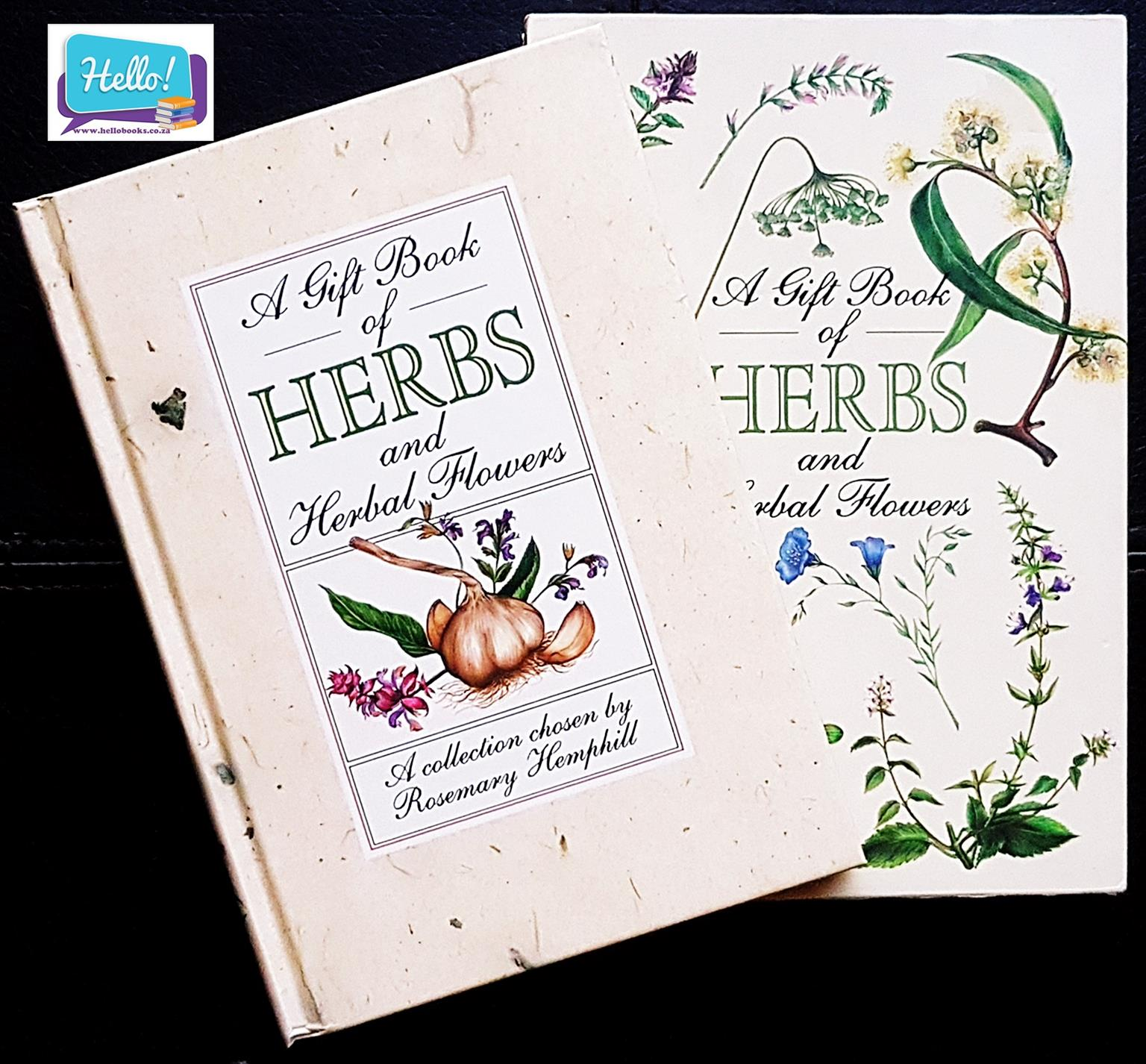Rosemary Hemphill A Gift Book of Herbs and Herb Flowers