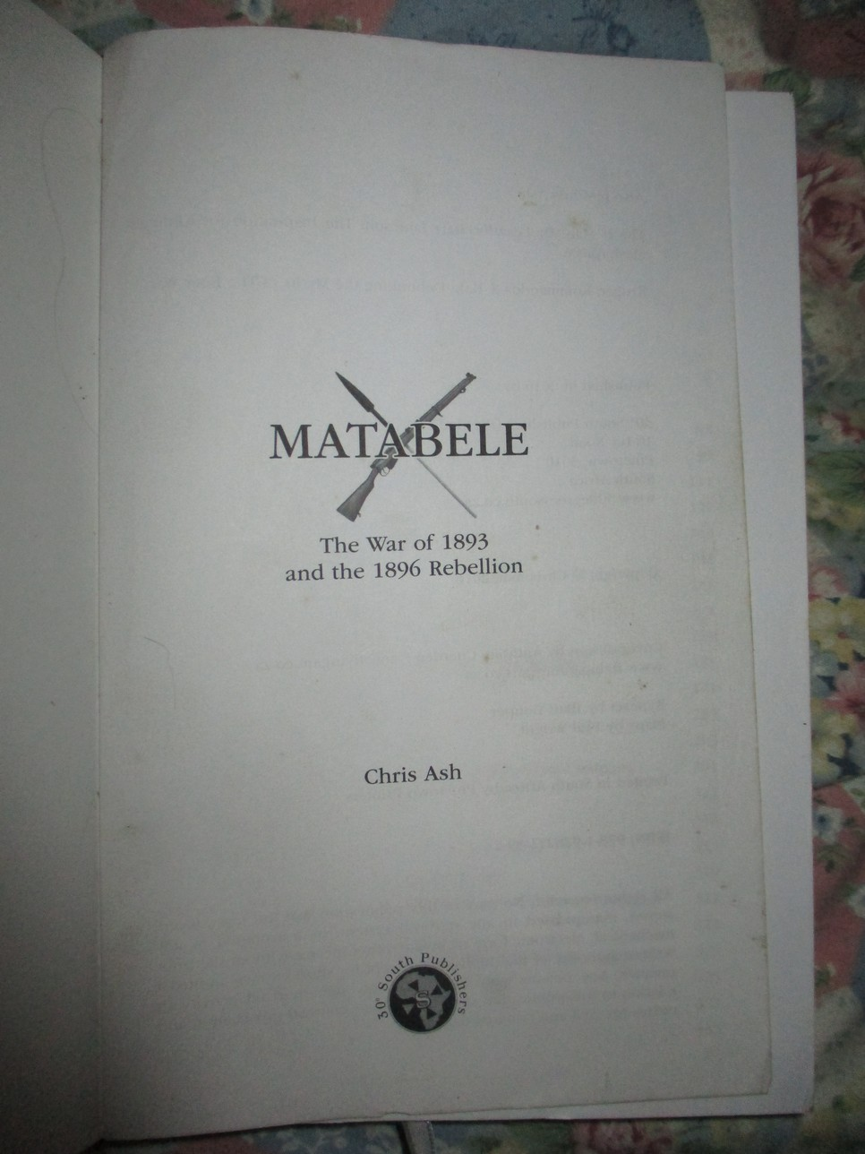 Matabele . The War of 1893 and the 1896 Rebellion