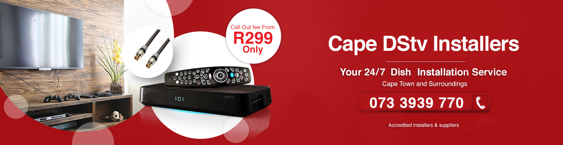 DSTV Installation & Signal Repairs. Call Out fee From R299 Only. Accredited installers & suppliers.