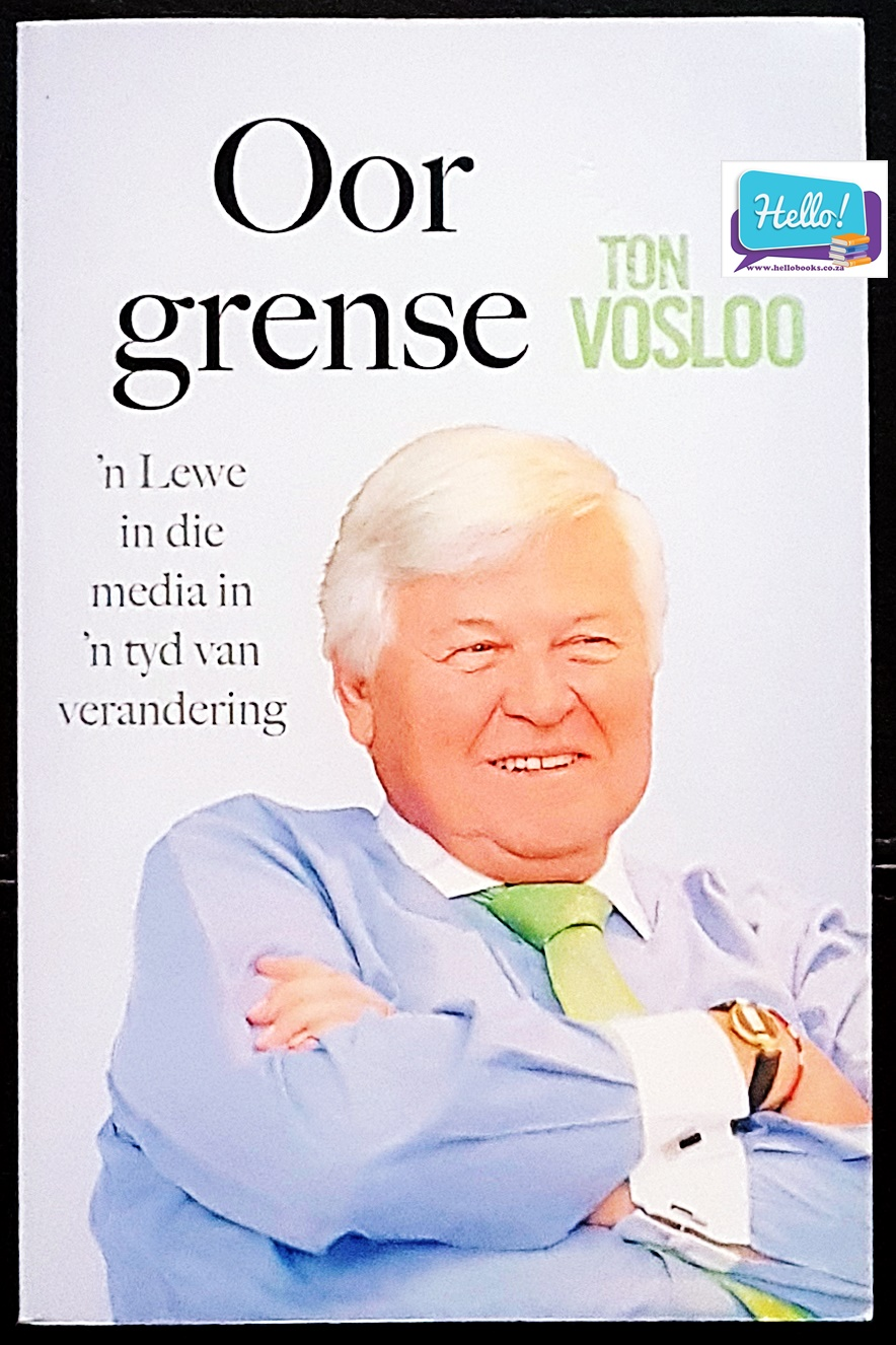 Oor Grense by Ton Vosloo