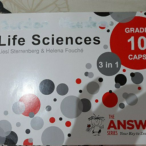 Life Sciences study guide Grade 10 by Liesl Sterrenberg & Helena Fouché