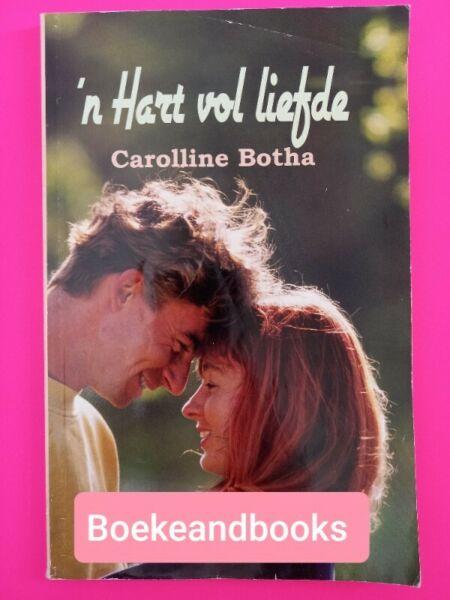 n Hart vol liefde - Carolline Botha.