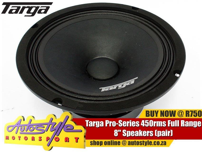 "Targa Pro-Series 450rms Full Range 8"" Speakers (pair)"