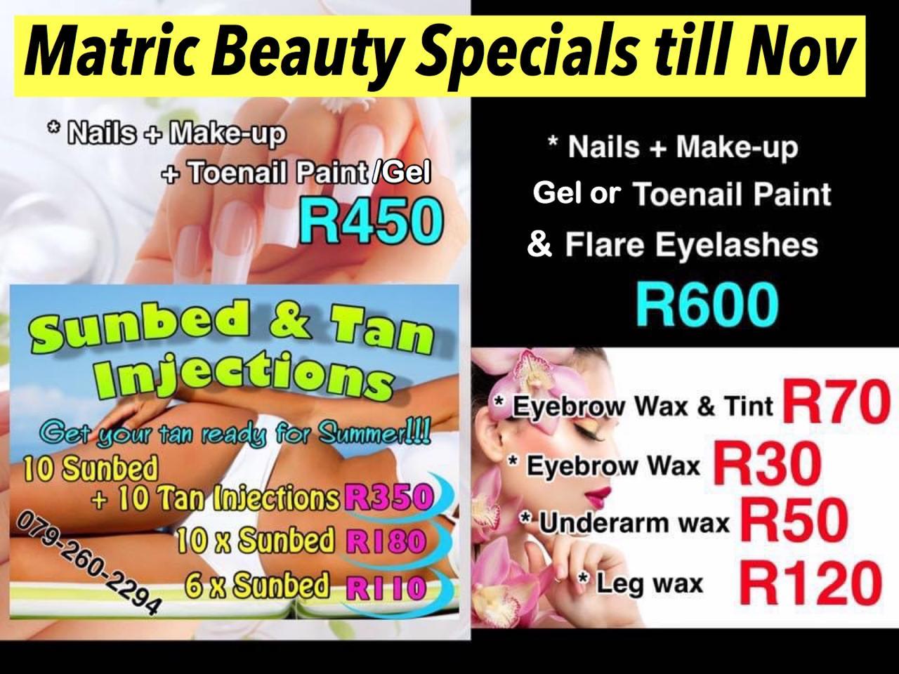 Matric Beauty Specials till End November 2020