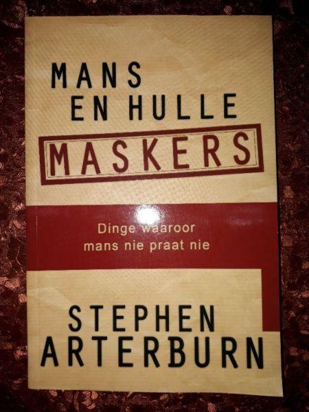 Mans En Hulle Maskers - Stephen Arterburn.