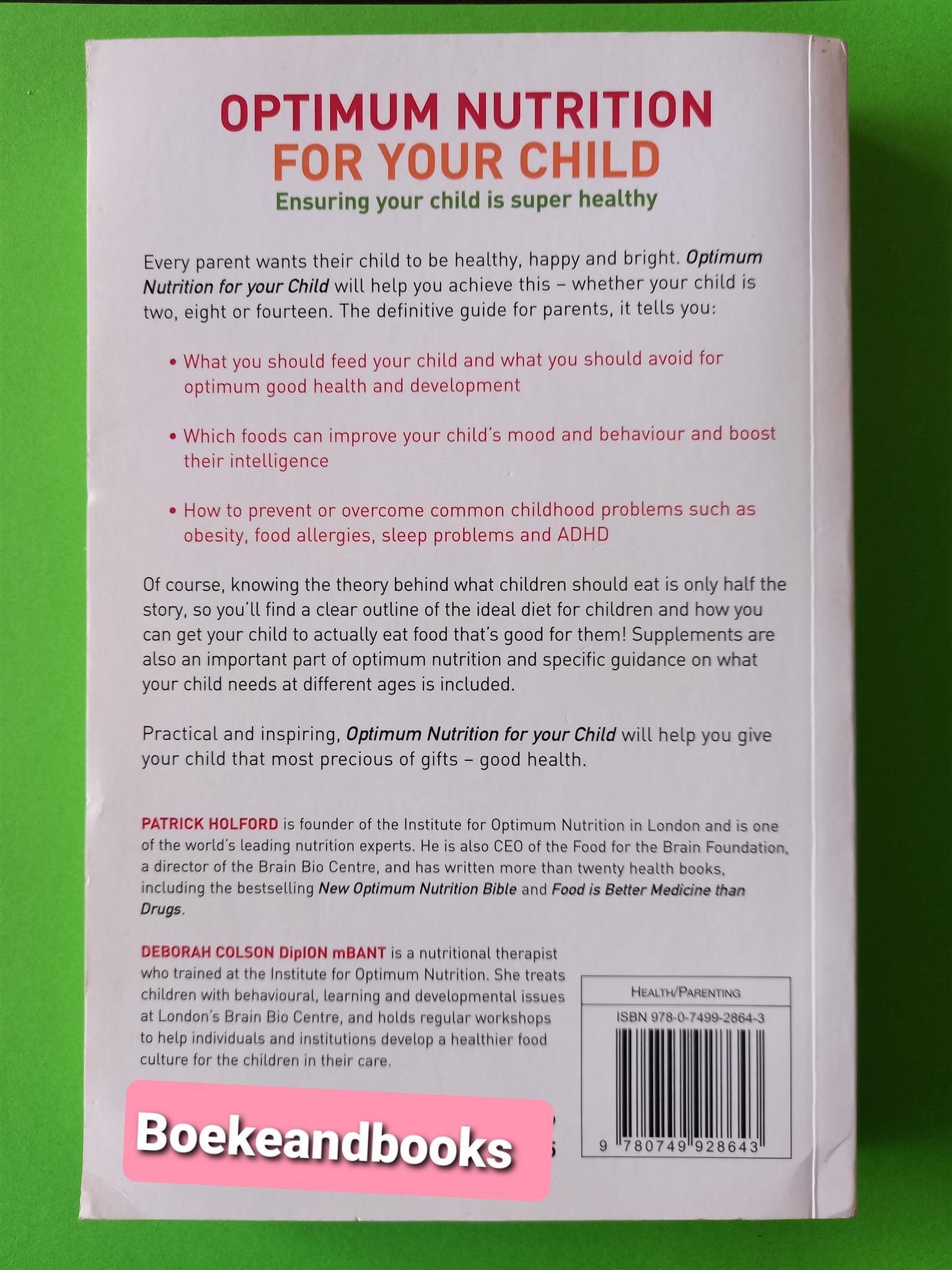 Optimum Nutrition For Your Child - Patrick Holford - Deborah Colson.