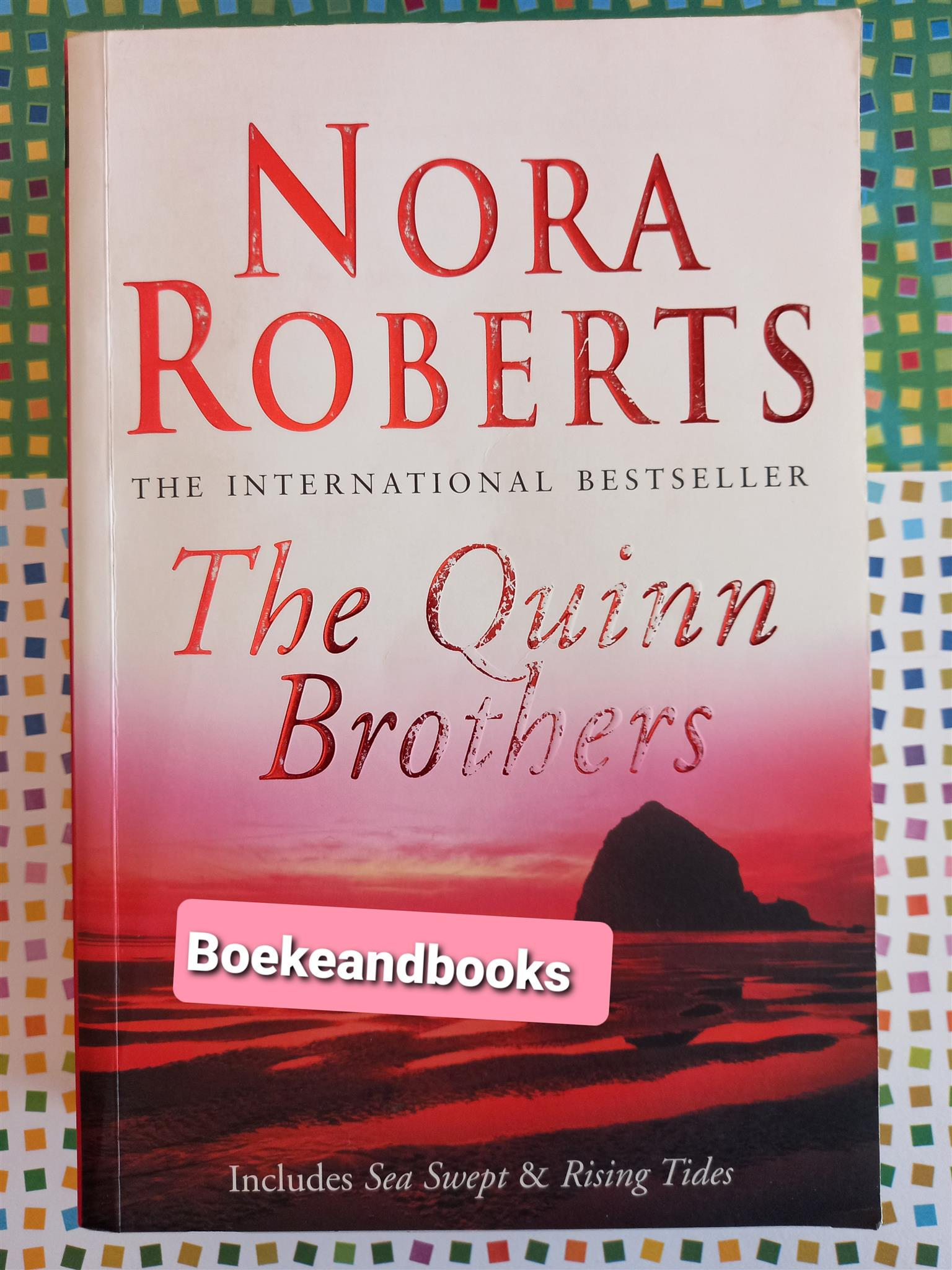 The Quinn Brothers - Nora Roberts.