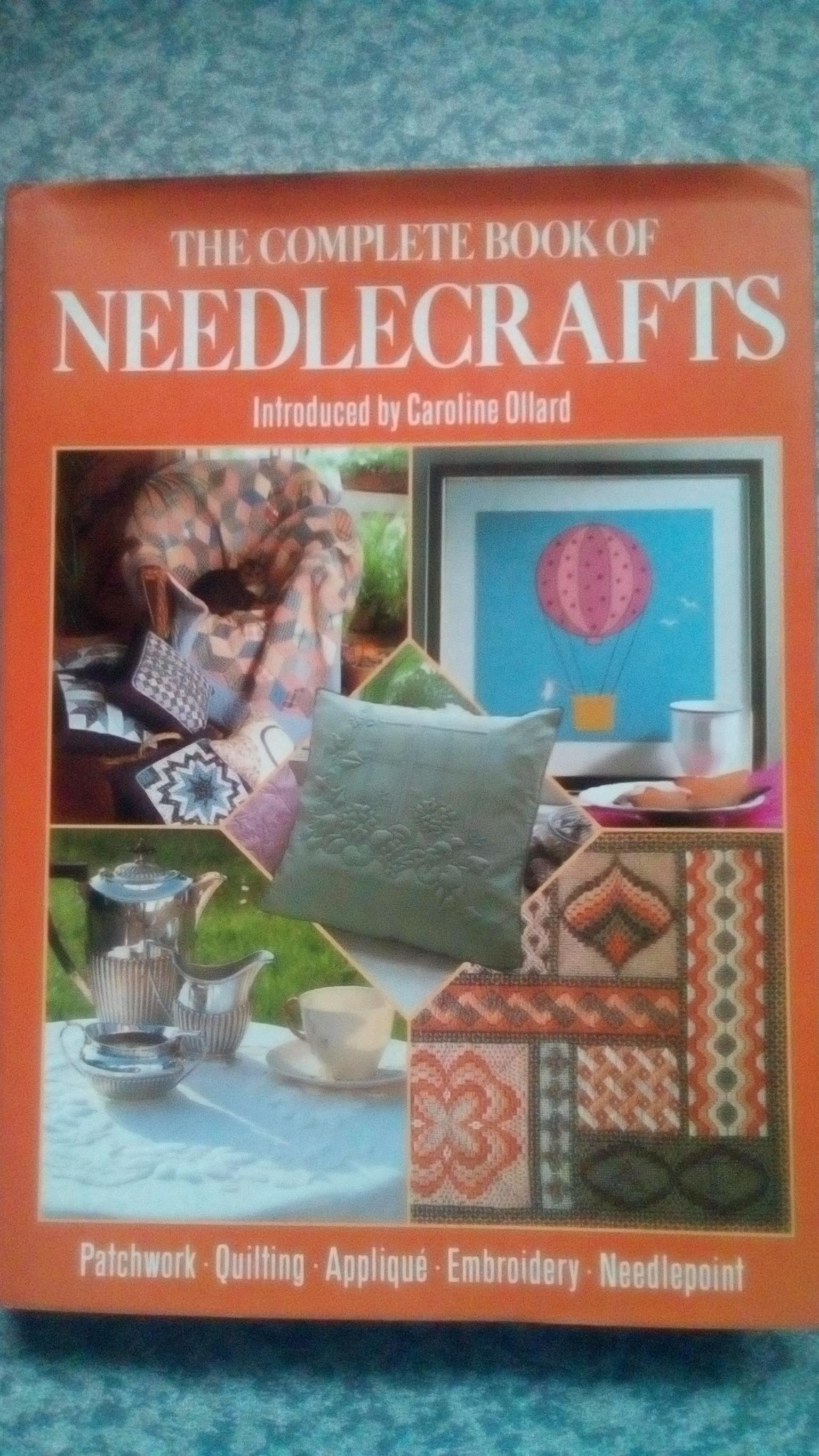 Complete Book of Needlecrafts - Caroline Ollard - Hardcover by Caroline (Intro.) Ollard