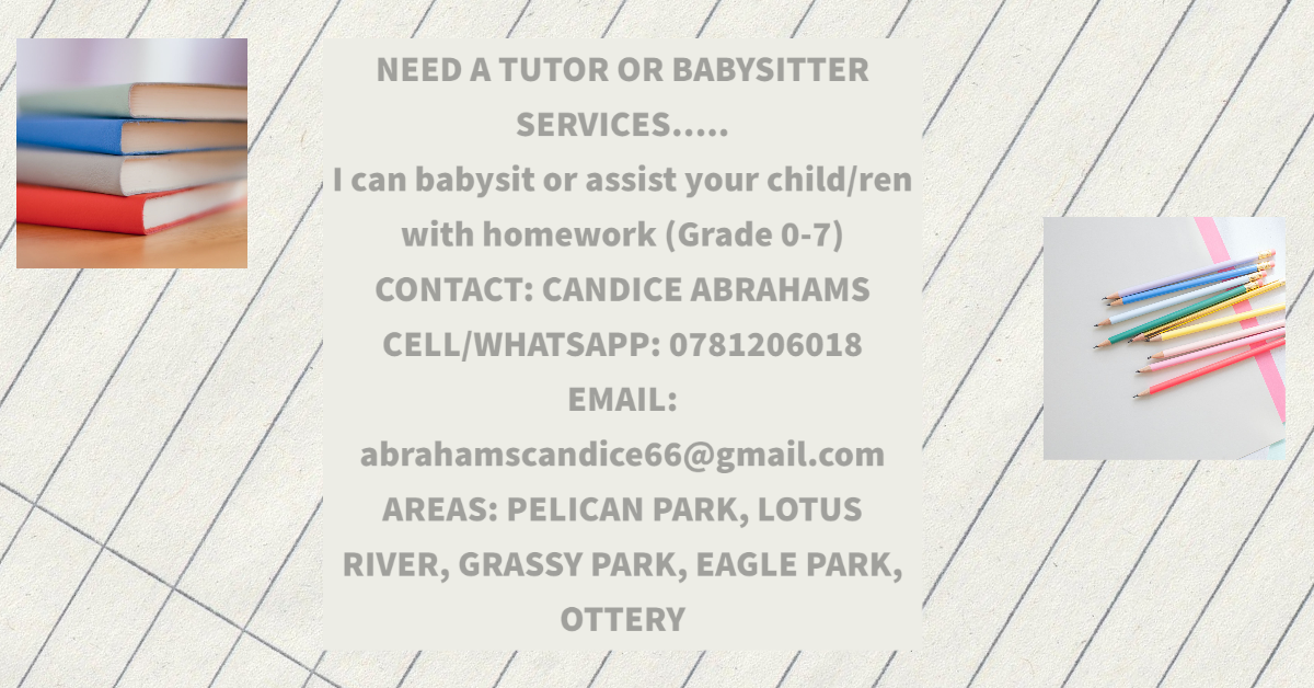 Need a tutor or babysitter