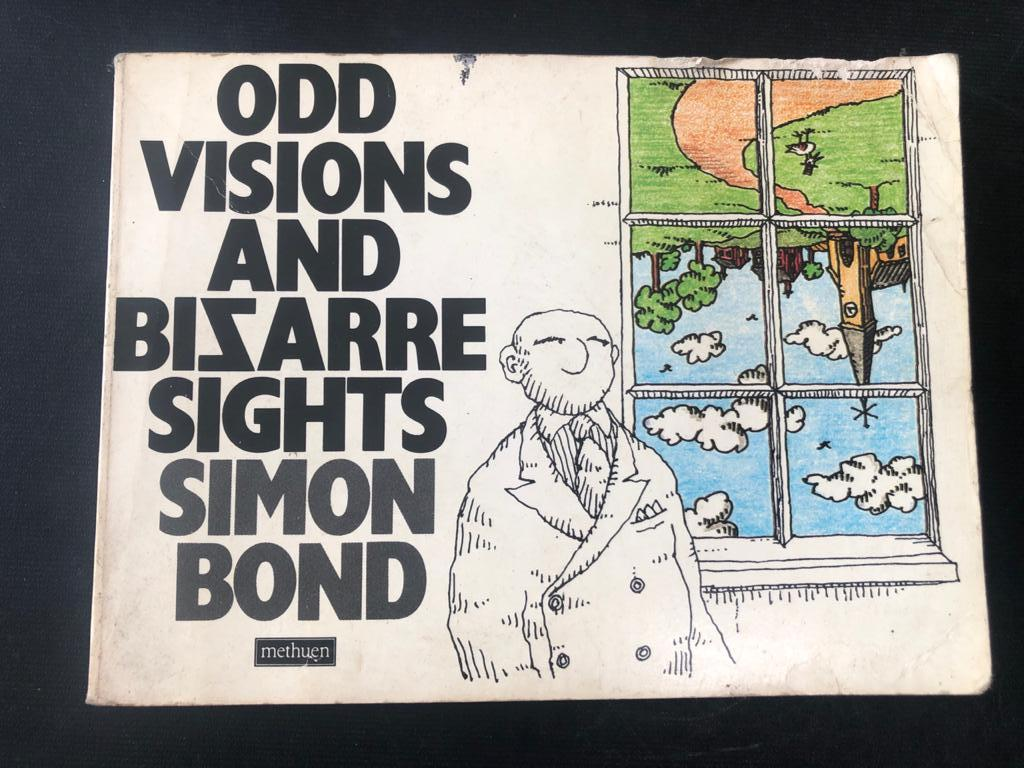 Book of cartoons - Odd Visions and Bizarre Sights by Simon Bond