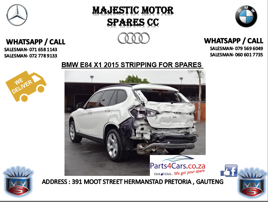 Bmw x1 stripping for spares